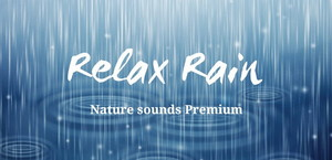 Relax Rain - Rain Sounds Premium v5.2.1 (Android)