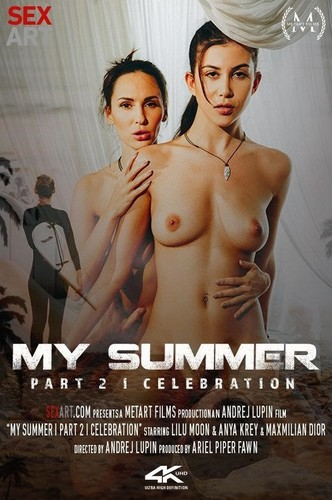 Anya Krey, Lilu Moon - My Summer Episode 2  Celebration (2019/SexArt.com/FullHD)