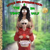 Homestuck - Little Red Striding Hood And The Big Tiddy Wolf