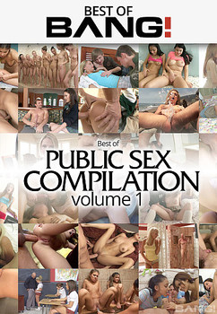 Best Of Public Sex Compilation Vol 1 (2018)
