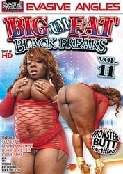 eodd41b0knz6 - Big Um Fat Black Freaks #11