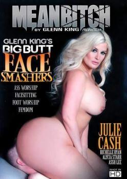 Big Butt Face Smashers