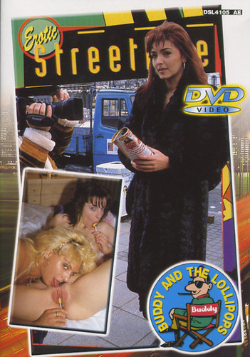 Erotic Street Life – Buddy and the Lollipops