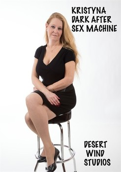 Kristyna Dark After Sex Machine