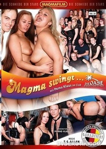 Magma Swingt... Mit Porno Klaus Im Club Die Oase (2019)