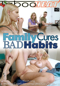 Vanessa Cage – Family Cures Bad Habits